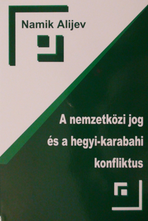 Book about Nagorno-Karabakh conflict published in Hungarian language