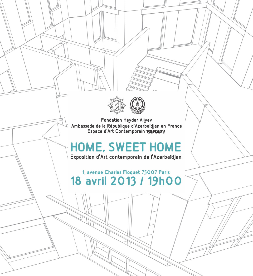 """YARAT! Contemporary Art Space-organized """"Home, sweet home"""" exhibition opens in Paris"""
