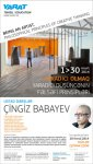 YARAT! Contemporary Art Space announces master class of renown artist, sculptor, philosopher and poet Chingiz Babayev - Gallery Thumbnail