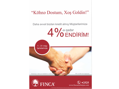 FINCA Azerbaijan launches 'Welcome back, Old Friend!' campaign
