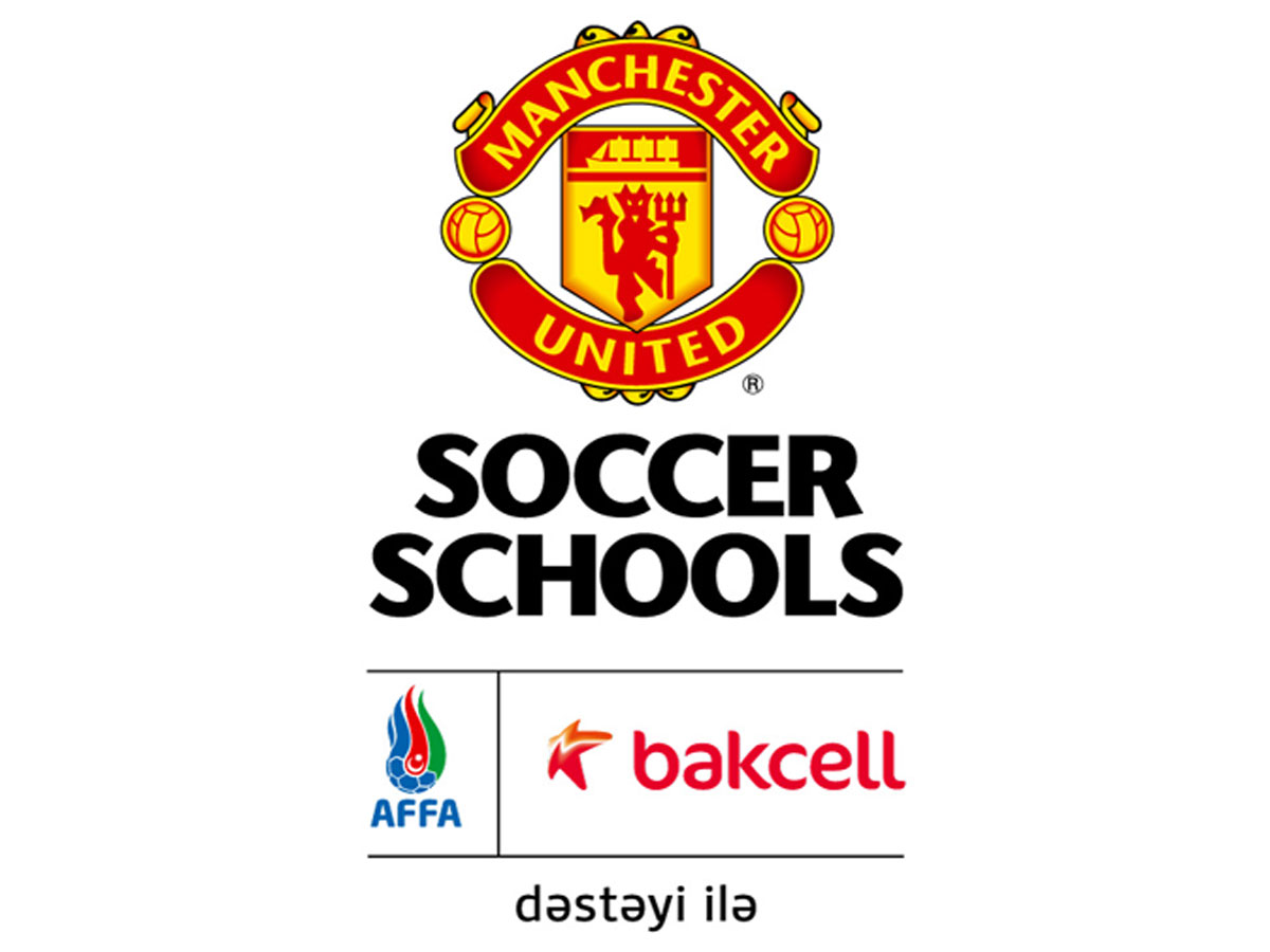 Manchester United Soccer School supported by AFFA and Bakcell set to open in Baku