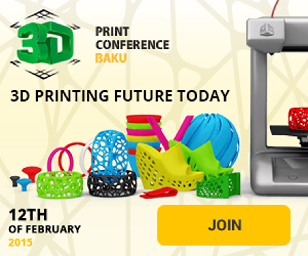 Baku to host first conference on 3D printing technologies - Gallery Image