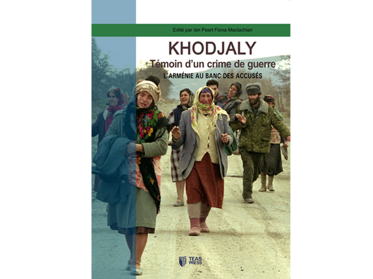 """Khojaly Witness of a war crime – Armenia in the Dock"" book published in French (PHOTO)"