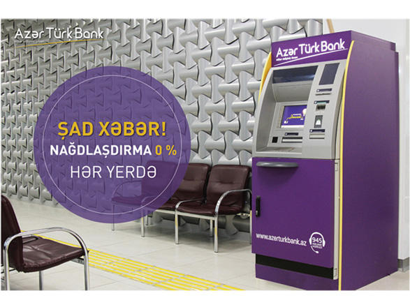 Great news for customers of Azer Turk Bank!