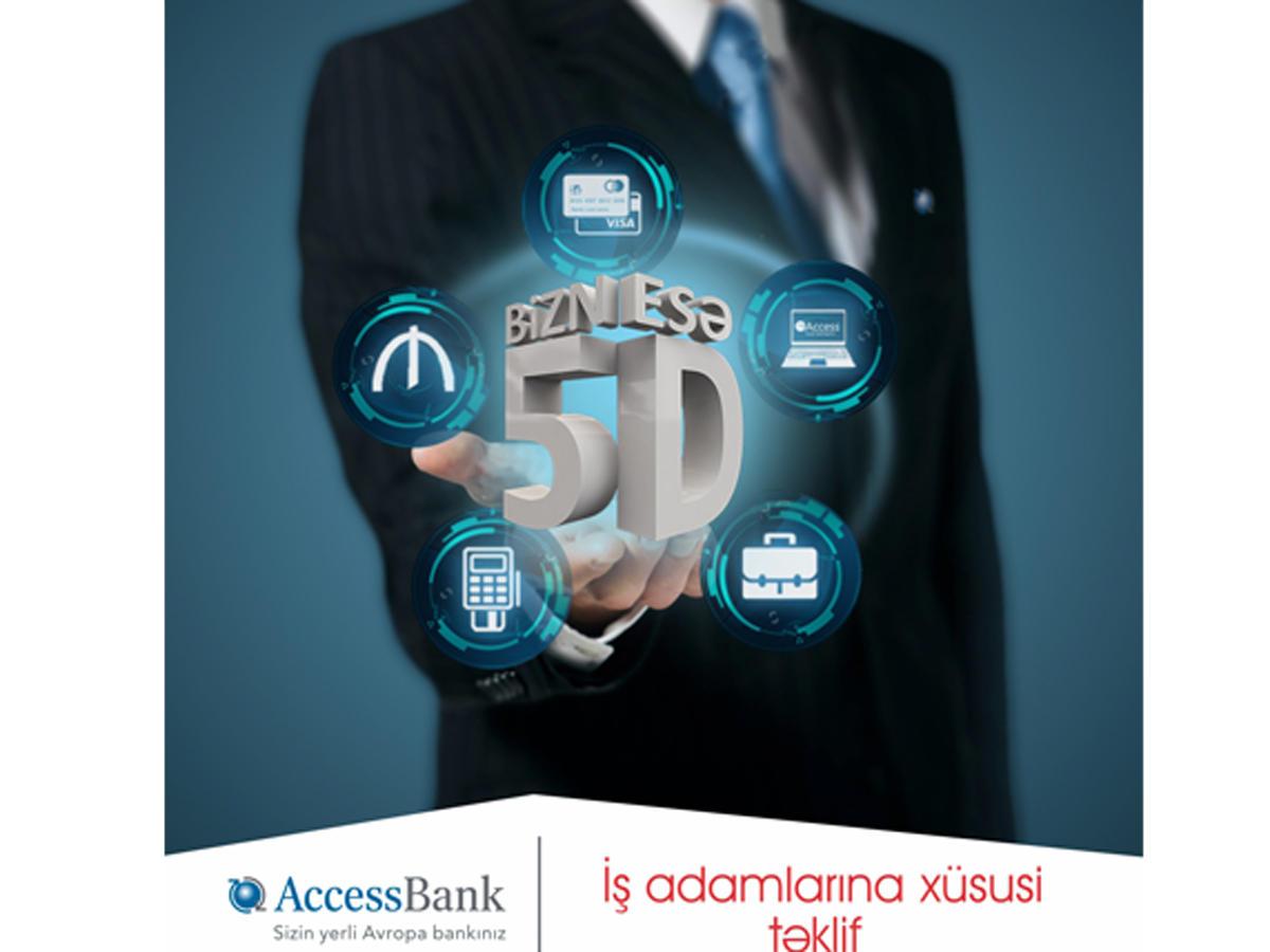 """""""AccessBank""""dan iş adamlarına xüsusi təklif - """"Biznesə 5D"""""""