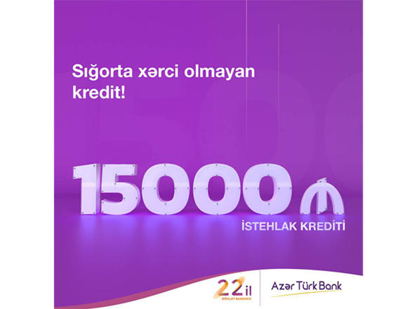 Good news for clients willing to get loan from Azer Turk Bank