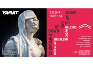 Yarat presents new group show 'Crumbling down, up and up we climb'