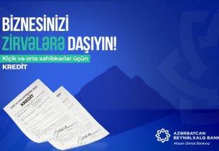 Azərbaycan Beynəlxalq Bankı kiçik və orta sahibkarlıq kreditlərinin şərtlərini asanlaşdırdı