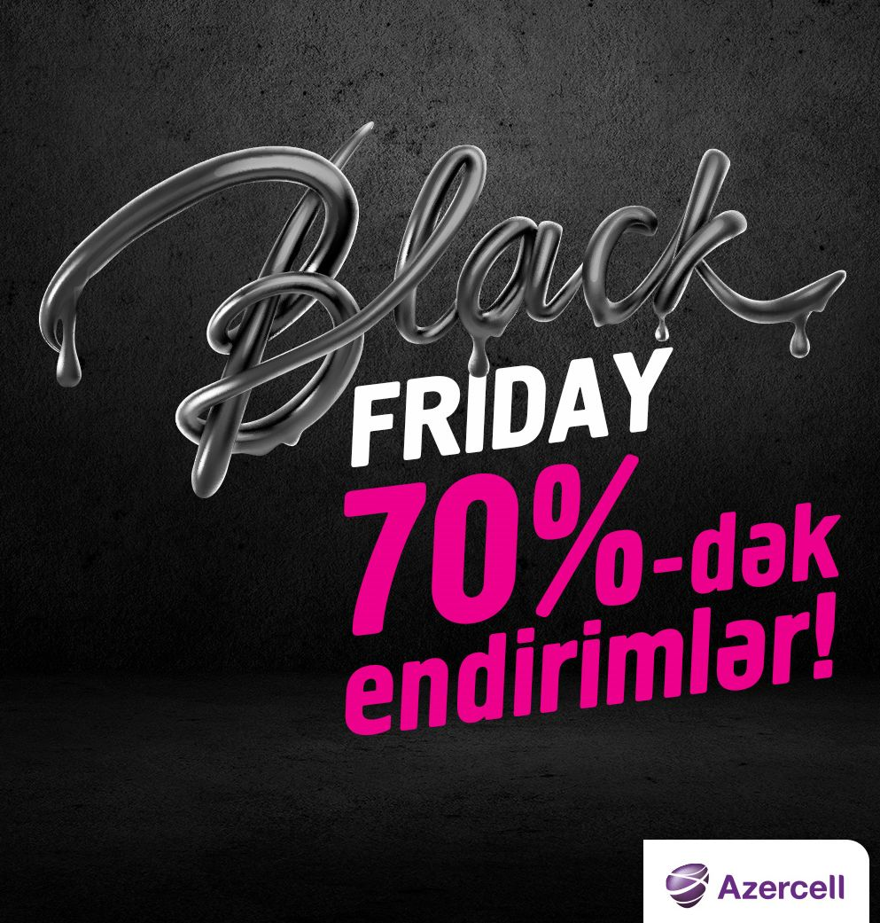 Amazing discounts on Black Friday from Azercell! (PHOTO)