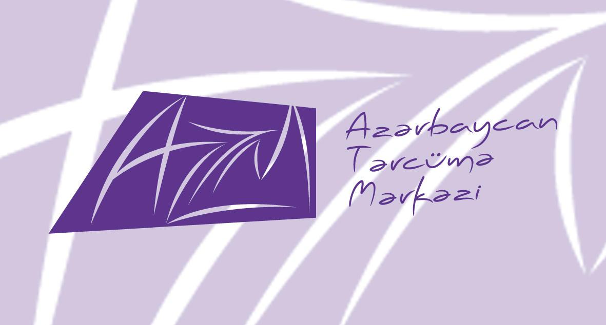 Azərbaycan Dövlət Tərcümə Mərkəzi seçim turlarını davam etdirir