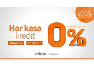 """""""Unibank""""dan hər kəs üçün komissiyasız kredit kampaniyası"""