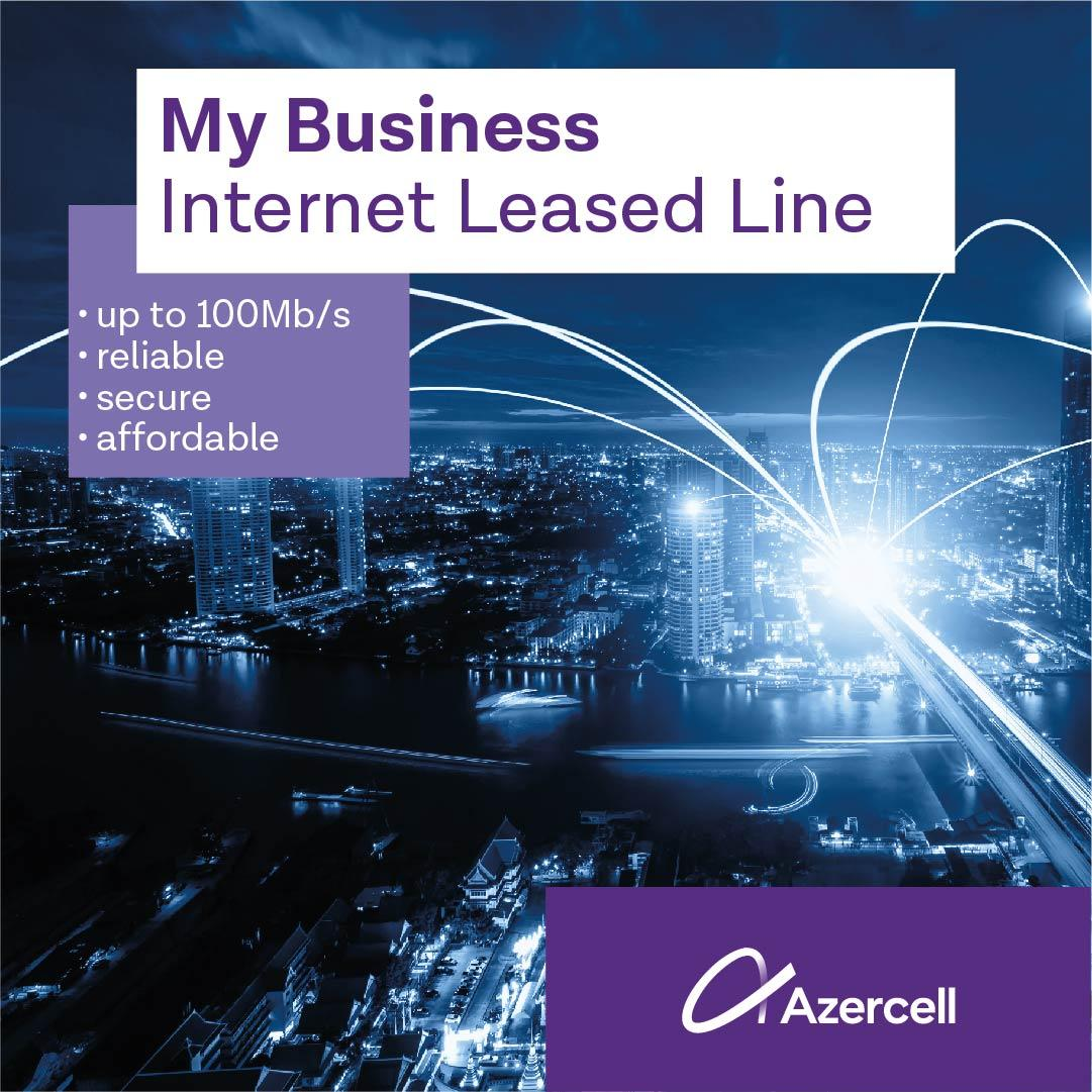"""Azercell presents new """"MyBusiness Internet Leased line"""" service for business customers"""