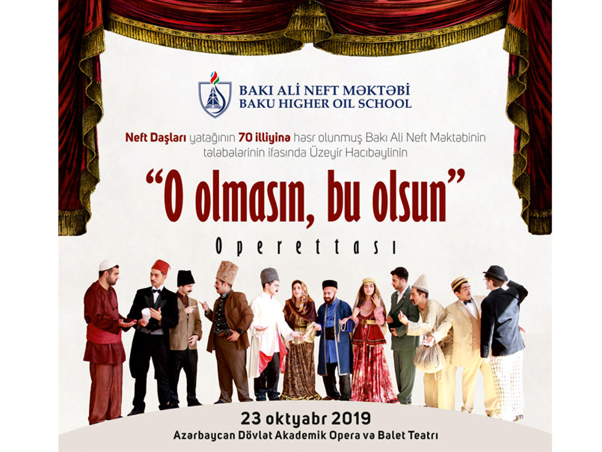 Baku Higher Oil School to stage operetta 'If Not That One, Then This One', with its students performing acting roles