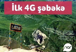 Nar launched 4G network in Laza, Gusar