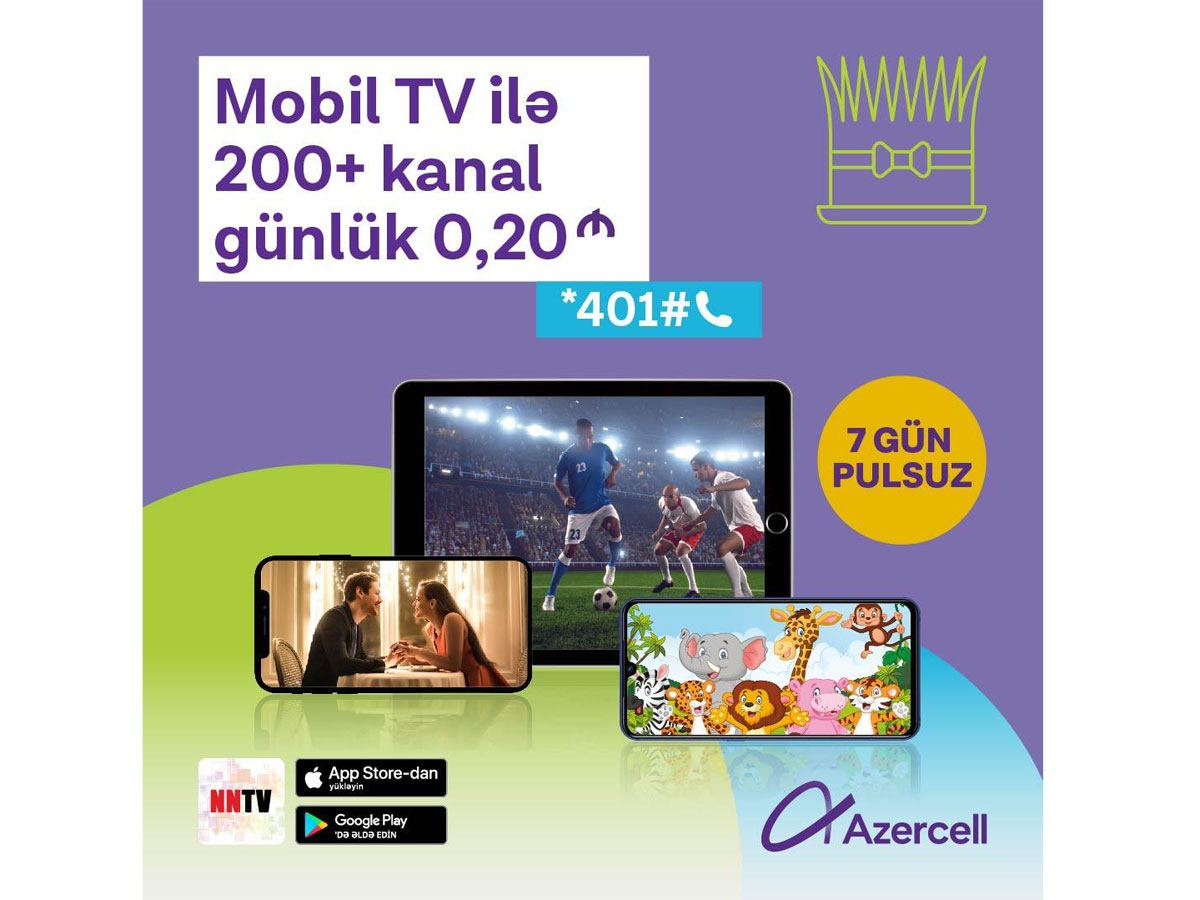 Azercell brings you the world's most watched TV channels via NNTV application!