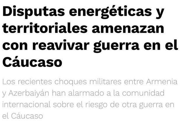 Mexico's El Universal publishes article about Armenia's recent military provocation against Azerbaijan