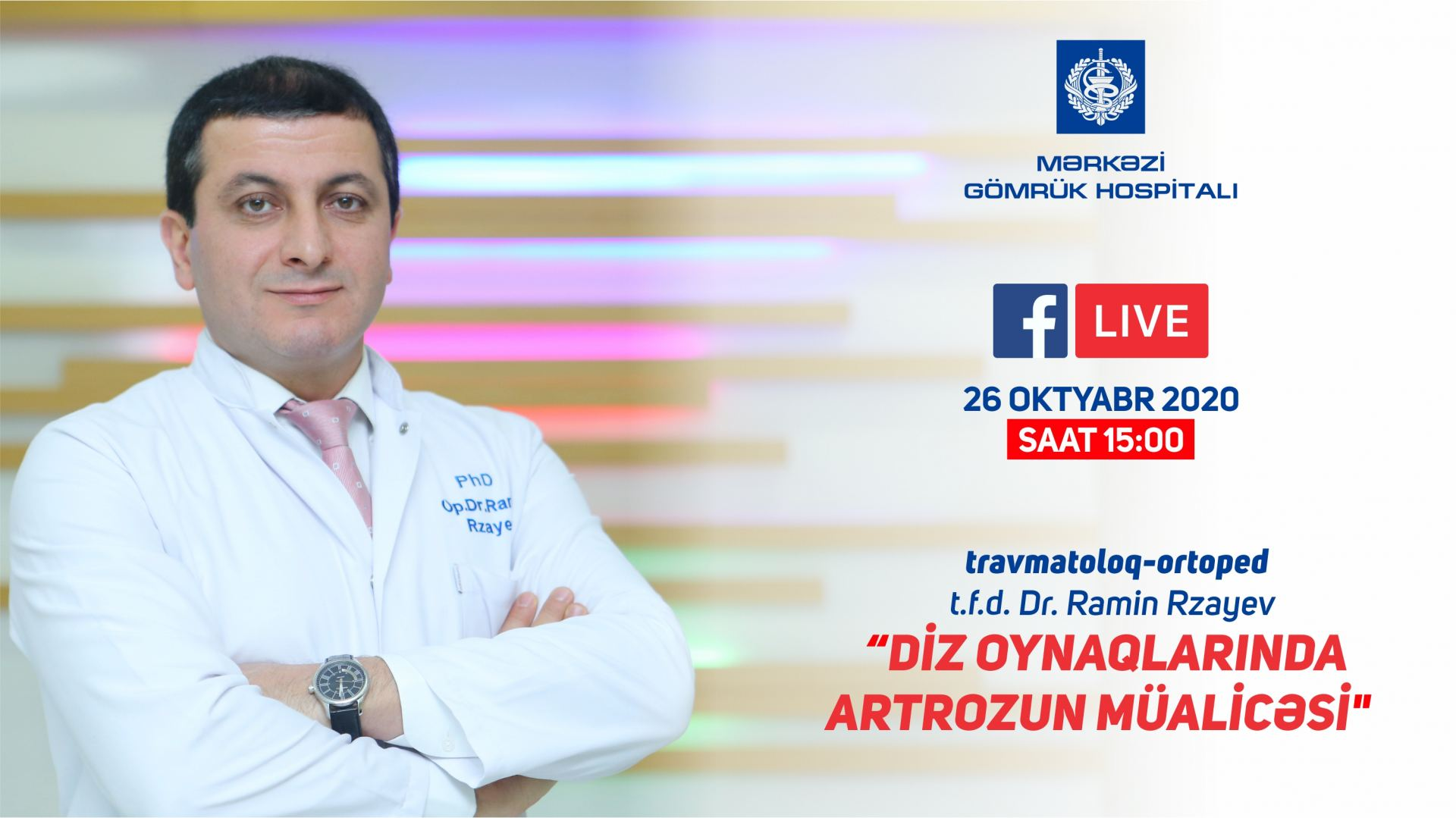Mərkəzi Gömrük Hospitalının travmatoloqu  Ramin Rzayev canlı yayımda çıxış edəcək