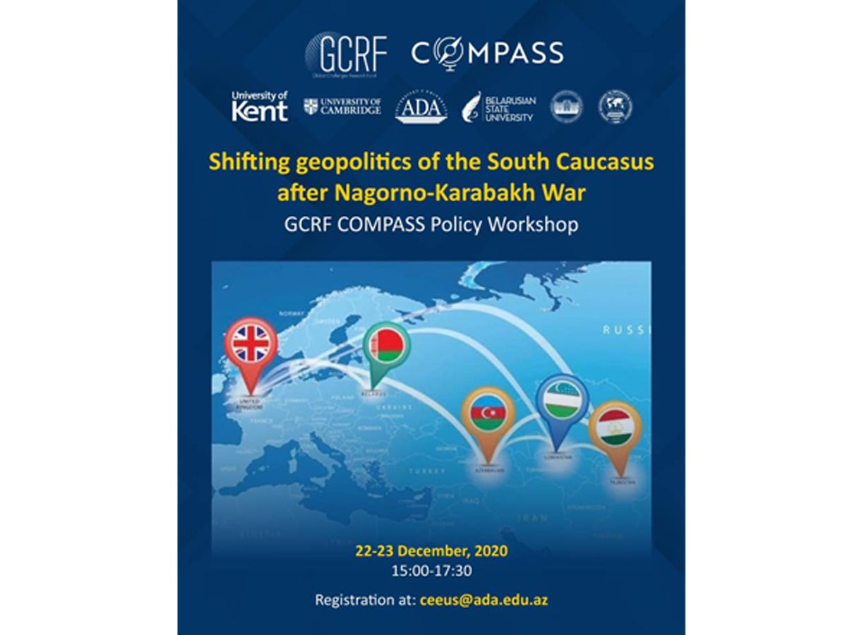 Center of Excellence in EU Studies of ADA University organized virtual workshop on Karabakh in frame of GCRF-COMPASS project (PHOTO)
