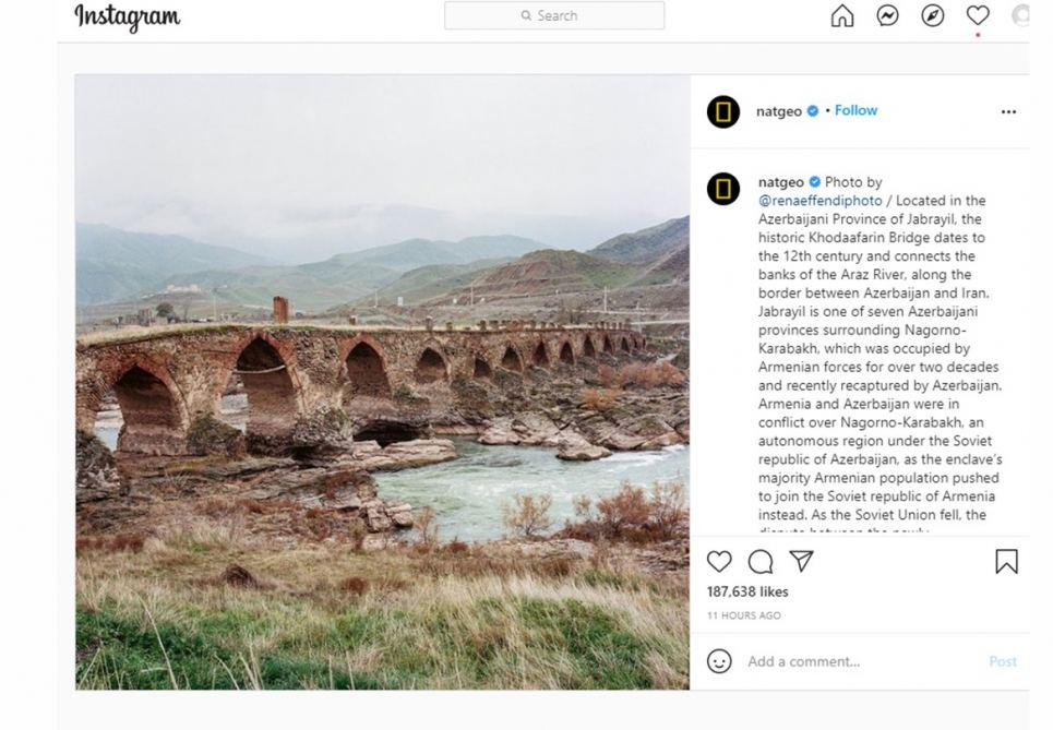 National Geographic Magazine shares photo of Khudaferin Bridge in Azerbaijan's Jabrayil district on its Instagram page (PHOTO) - Gallery Image