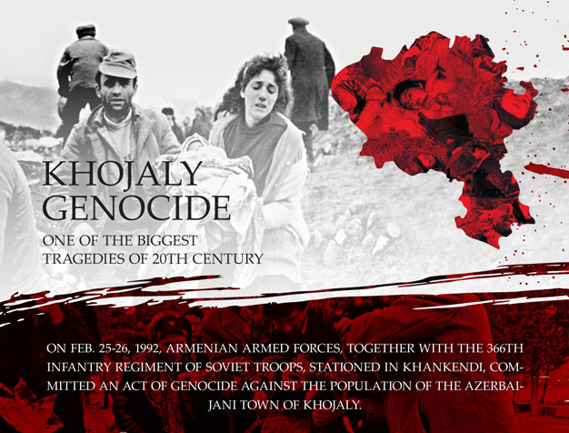 Khojaly genocide is one of the biggest tragedies of 20th century