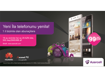 Photo: Azercell has extended its campaign on Huawei smartphones / Azerbaijan